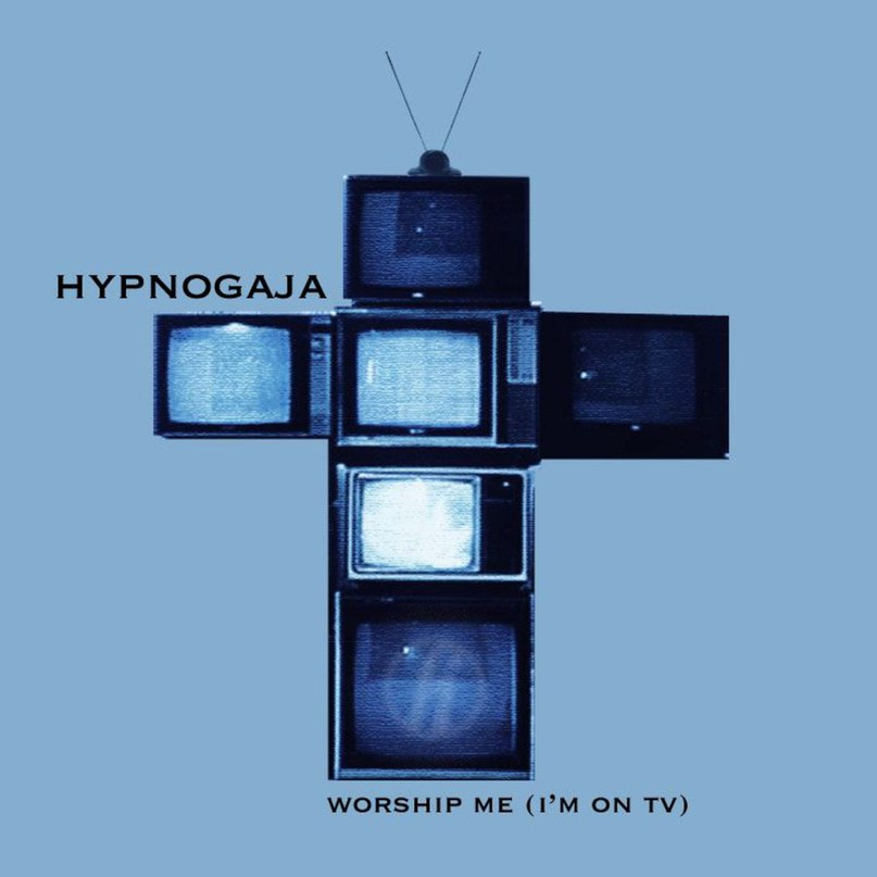 Worship me (I'm on TV), Hypnogaja